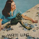 White+Lung+st+ep